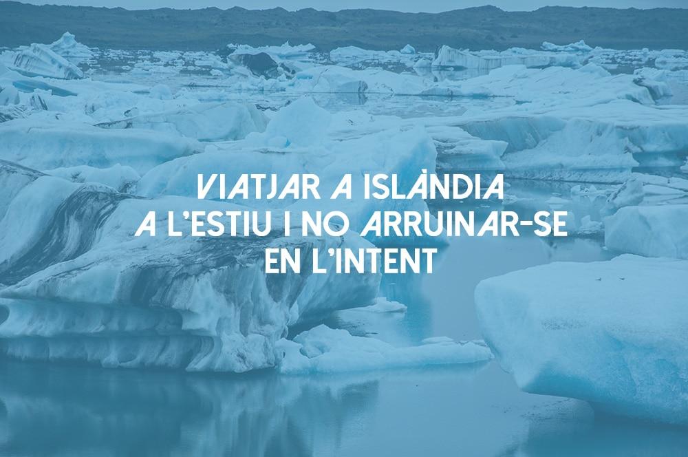 Trucs i consells per estalviar diners durant un viatge a Islandia
